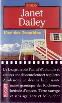 www.bibliopoche.com/thumb/L_or_des_Trembles_de_Janet_Dailey/200/0239272.jpg