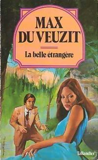 www.bibliopoche.com/thumb/La_belle_etrangere_de_Max_Du_Veuzit/200/174707-0.jpg