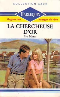 La chercheuse d'or - Eve Myers
