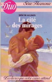 www.bibliopoche.com/thumb/La_cite_des_mirages_de_Moeth_Allison/200/0241567.jpg