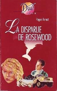 www.bibliopoche.com/thumb/La_disparue_de_Rosewood_de_Regan_Forest/200/0213723.jpg