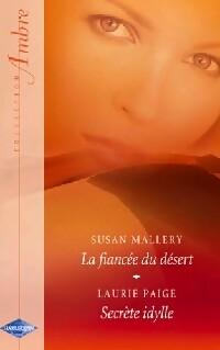 www.bibliopoche.com/thumb/La_fiancee_du_desert__Secrete_idylle_de_Laurie_Paige/200/252495-0.jpg