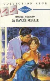 www.bibliopoche.com/thumb/La_fiancee_rebelle_de_Margaret_Callaghan/200/159328-0.jpg