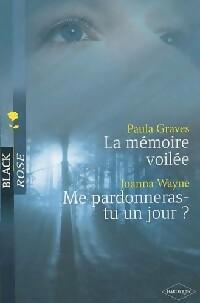 www.bibliopoche.com/thumb/La_memoire_voilee__Me_pardonneras-tu_un_jour_de_Joanna_Wayne/200/319361-0.jpg
