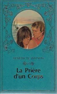 www.bibliopoche.com/thumb/La_priere_d_un_corps_de_Benedicte_Watson/200/222306-0.jpg