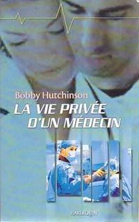 www.bibliopoche.com/thumb/La_vie_privee_d_un_medecin_de_Bobby_Hutchinson/200/0229207.jpg