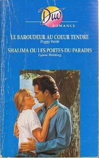 www.bibliopoche.com/thumb/Le_baroudeuur_au_coeur_tendre__Shalima_ou_les_portes_du_paradis_de_Lynne_Webb/200/0395384.jpg