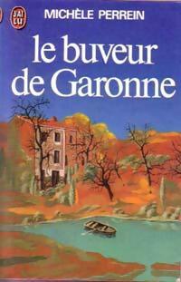 http://www.bibliopoche.com/thumb/Le_buveur_de_Garonne_de_Michele_Perrein/200/29564-0.jpg