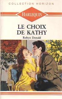 www.bibliopoche.com/thumb/Le_choix_de_Kathy_de_Robyn_Donald/200/187877-0.jpg
