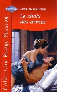 www.bibliopoche.com/thumb/Le_choix_des_armes_de_Anne_McAllister/800/213438-0.jpg