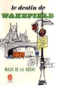 www.bibliopoche.com/thumb/Le_destin_de_Wakefield_de_Mazo_De_la_Roche/200/0002707-2.jpg