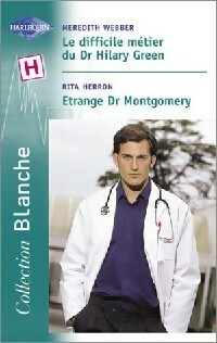 www.bibliopoche.com/thumb/Le_difficile_metier_du_Dr_Hilary_Green__Etrange_Dr_Montgomery_de_Meredith_Webber/200/266282-0.jpg