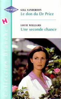 www.bibliopoche.com/thumb/Le_don_du_Dr_Price__Une_seconde_chance_de_Louie_Williams/200/0166214.jpg