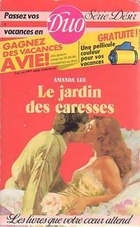 www.bibliopoche.com/thumb/Le_jardin_des_caresses_de_Amanda_Lee/200/0221784.jpg