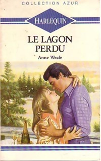 Le lagon perdu - Anne Weale