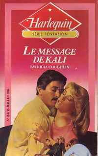 Le message de Kali - Patricia Coughlin - Tentation