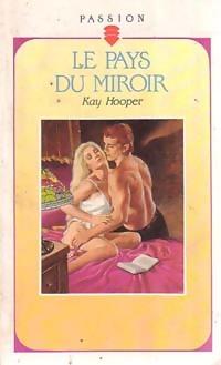www.bibliopoche.com/thumb/Le_pays_du_miroir_de_Kay_Hooper/200/0185948.jpg