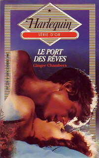 Le port des rêves - Ginger Chambers