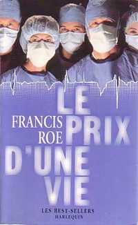 www.bibliopoche.com/thumb/Le_prix_d_une_vie_de_Francis_Roe/200/0157712.jpg