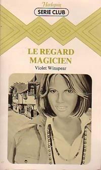 www.bibliopoche.com/thumb/Le_regard_magicien_de_Violet_Winspear/200/160467-0.jpg