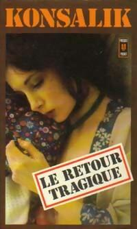 www.bibliopoche.com/thumb/Le_retour_tragique_de_Heinz_G_Konsalik/200/22748-0.jpg