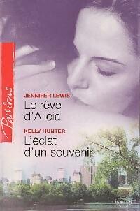 www.bibliopoche.com/thumb/Le_reve_d_Alicia__L_eclat_d_un_souvenir_de_Jennifer_Lewis/200/355442-0.jpg
