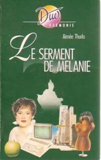 www.bibliopoche.com/thumb/Le_serment_de_Melanie_de_Aimee_Thurlo/200/0237913.jpg