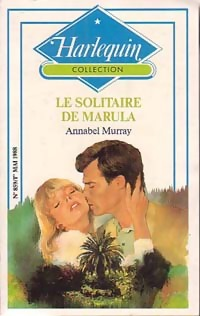 Le solitaire de Marula - Annabel Murray