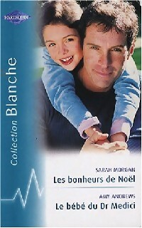 www.bibliopoche.com/thumb/Les_bonheurs_de_Noel__Le_bebe_du_Dr_Medici_de_Sarah_Morgan/200/281725-0.jpg