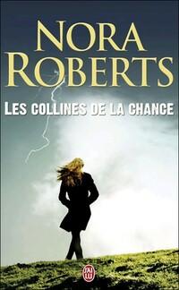www.bibliopoche.com/thumb/Les_collines_de_la_chance_de_Nora_Roberts/200/349294-.jpg