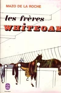 www.bibliopoche.com/thumb/Les_freres_Whiteoak_de_Mazo_De_la_Roche/200/0005052.jpg