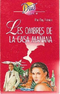 www.bibliopoche.com/thumb/Les_ombres_de_la_casa_manana_de_Rita_Clay_Estrada/200/0315272.jpg