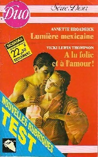 www.bibliopoche.com/thumb/Lumiere_mexicaine__A_la_folie_et_a_la_l_amour_de_Vicki_Lewis_Thompson/200/0379708.jpg