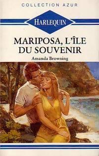www.bibliopoche.com/thumb/Mariposa_l_ile_du_souvenir_de_Amanda_Browning/200/0207718.jpg