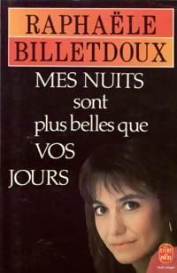 www.bibliopoche.com/thumb/Mes_nuits_sont_plus_belles_que_vos_jours_de_Raphaele_Billetdoux/200/7641-0.jpg
