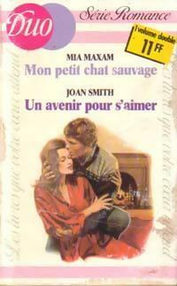 www.bibliopoche.com/thumb/Mon_petit_chat_sauvage__Un_avenir_pour_s_aimer_de_Joan_Smith/200/0168623.jpg