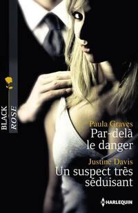 www.bibliopoche.com/thumb/Par-dela_le_danger__Un_suspect_tres_seduisant_de_Paula_Graves/200/369913-0.jpg