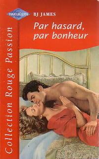 www.bibliopoche.com/thumb/Par_hasard_par_bonheur_de_BJ_James/800/230593-0.jpg