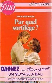 www.bibliopoche.com/thumb/Par_quel_sortilege__de_Dixie_Browning/200/0225635.jpg