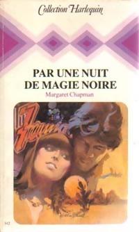 www.bibliopoche.com/thumb/Par_une_nuit_de_magie_noire_de_Margaret_Chapman/200/160362-0.jpg