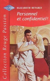 [reup] Personnel et confidentiel ! - Elizabeth Bevarly - Rouge Passion N°1105