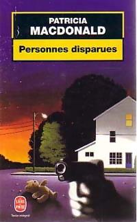 www.bibliopoche.com/thumb/Personnes_disparues_de_Patricia_J_MacDonald/200/46213-0.jpg