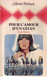 Pour l'amour d'un gitan - Anne Mather
