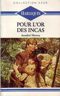 www.bibliopoche.com/thumb/Pour_l_or_des_incas_de_Annabel_Murray/200/233122-0.jpg