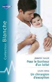 www.bibliopoche.com/thumb/Pour_le_bonheur_d_un_bebe__Un_chirurgien_d_exception_de_Jennifer_Taylor/200/256483-0.jpg