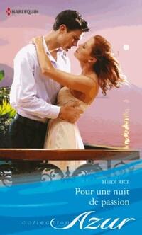 www.bibliopoche.com/thumb/Pour_une_nuit_de_passion_de_Heidi_Rice/200/0403985.jpg