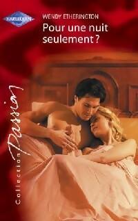 www.bibliopoche.com/thumb/Pour_une_nuit_seulement__de_Wendy_Etherington/200/236379-0.jpg