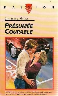 www.bibliopoche.com/thumb/Presumee_coupable_de_Courtney_Henke/200/0161001.jpg