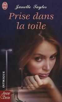 www.bibliopoche.com/thumb/Prise_dans_la_toile_de_Janelle_Taylor/200/231679-0.jpg