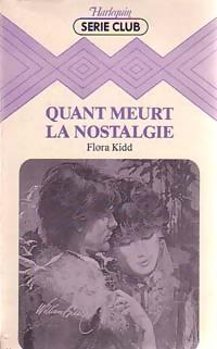 www.bibliopoche.com/thumb/Quand_meurt_la_nostalgie_de_Flora_Kidd/200/188307-0.jpg